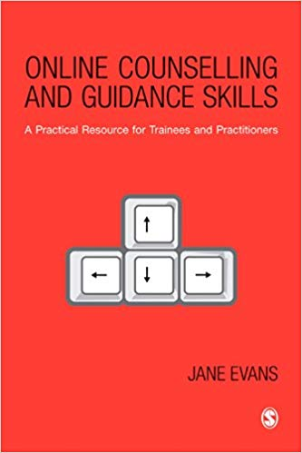 Online Counselling and Guidance Skills by Jane Evans